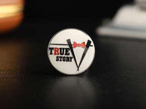 """Значок """"True Story"""""""